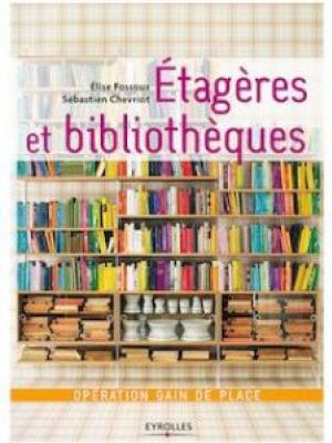 Etagères et bibliothèques
