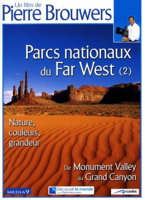 Parcs nationaux du Far West (2), grandeur nature : de Monument Valley au Grand Canyon