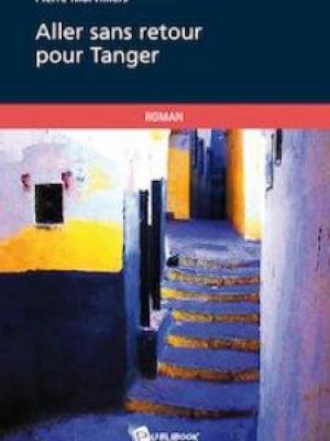 Aller sans retour pour Tanger