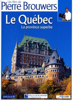 Le Québec, la province superbe