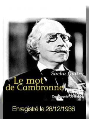 Le mot de Cambronne (version S. Guitry)