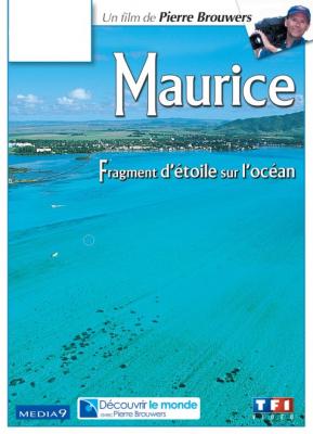 Maurice, fragment d'étoile sur l'Océan