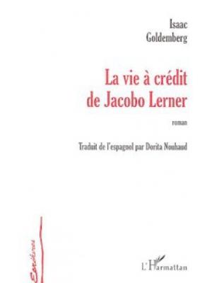 La vie à crédit de Jacobo Lerner